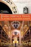Jewish Heritage Travel: A Guide to Eastern Europe